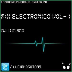 DjLuciano Mix Electronico Vol - 1 ♣ [Enero - 2015]