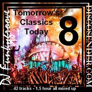 DJ Funkygroove Tomorrows Classics Today 8