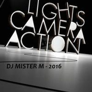 Dj Mister M - Lights Camera Action 2016
