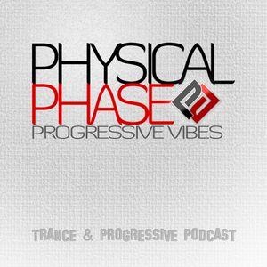 Physical Phase - Progressive Vibes 009 (2013-02-18)