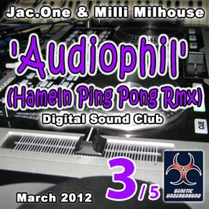 Jac.One & Milli Milhouse - 'Audiophil' (Hameln Ping Pong Rmx) Part III (GENETIC UNDERGROUND) (March