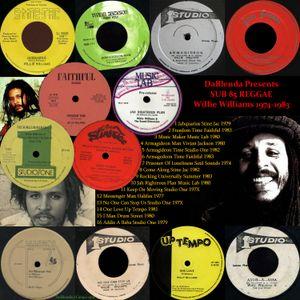 DaBlenda Presents SUB 85 REGGAE Willie Williams 1974-1983