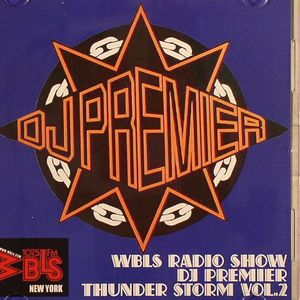 DJ Premier - WBLS Thunderstorm Vol. 2