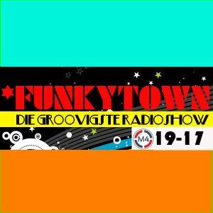 FUNKYTOWN Radioshow 19-17