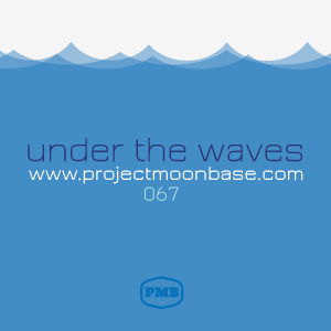 PMB067: Under the Waves