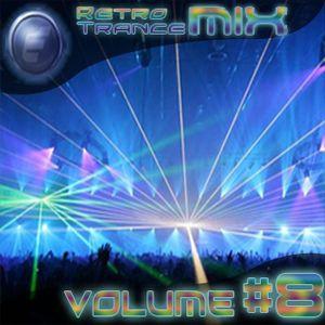 Retro Trance mix Volume #8