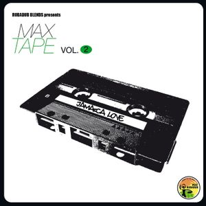 Maxtape Vol.2 - Jamaica Love