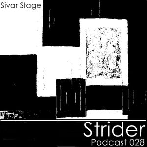 Sivar Stage Podcast 028 Strider 24/02/11