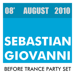 Before Trance Party Set August 2010