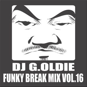 DJ G.Oldie FUNKY BREAK Mix VOL16