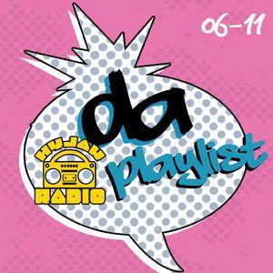 Hyjak Radio - Da Playlist 06-11