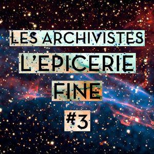 L'Epicerie Fine #3 : The Supernova Issue