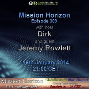 Mission Horizon Episode 309 - Host Mix by Dirk - (19th January 2014 on Globalbeats.fm)
