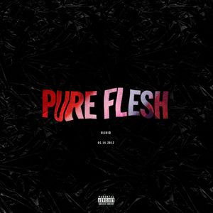 youth - PURE FLESH Radio - 05.14.12