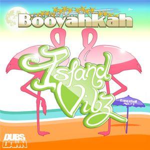 Booyahkah - Island Vibz