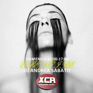 ELENOIRE Dj Andrea Sabato live on XCR X-CHANNEL RADIO 06.04.14