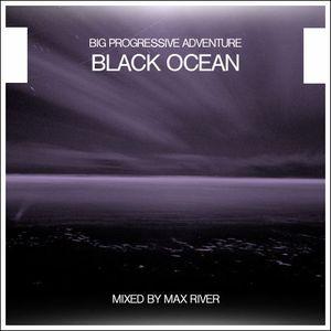 Max River - Black Ocean