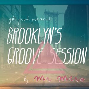 Brooklyn's Groove Session