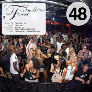 Funky House Finesse 48