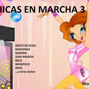 Chicas en marcha 3 (Megamix)