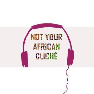 NYAC S1 Episode 4: Afropolitanism, The New African Single Story?