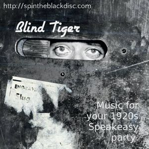 Mixtape >> Blind Tiger