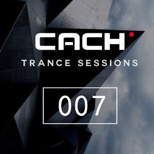Trance Sessions 007 - Dj CACH