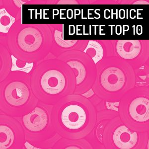 THE PEOPLES CHOICE DELITE TOP 10 CHART FRIDAY 09.02.2018
