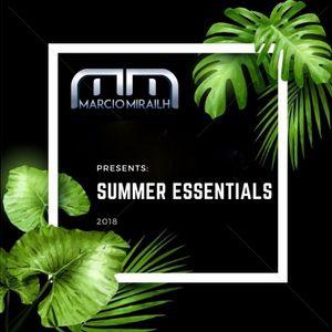 Marcio Mirailh Presents Summer Essentials 2018