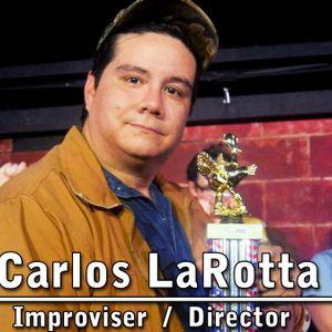 Carlos LaRotta -EP 22 GOT YOUR BACK