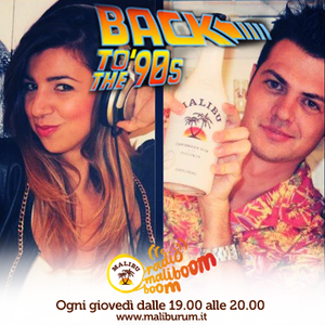 BACK TO THE 90's  [4a puntata]  -  100% Dance Music ! -> Special Guest NEJA