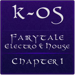 Fairytale Electro & House CHAPTER 1