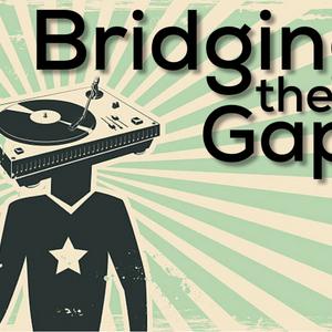 Bridging the Gap August 1st, 2019 ~ Brand New Indie