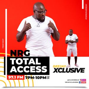 NRG TOTAL ACCESS ON NRG RADIO 97.1FM EVERY FRIDAY FROM 7-10PM