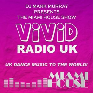 THE MIAMI HOUSE SHOW 14 - 18TH JAN 2015