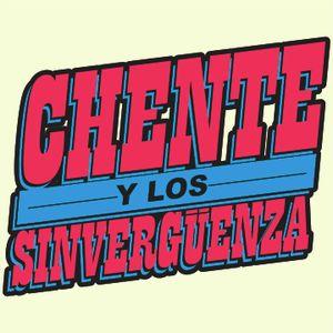 CHENTE Y LOS SINVERGUENZA - TASTE MIXTAPE