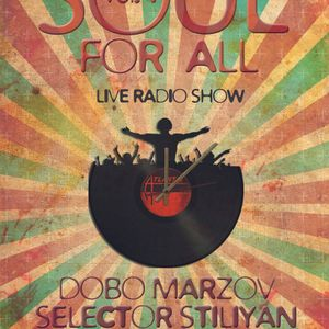 "SOUL FOR ALL Vol. 4: Soul meets Disco @ The ""45 RPM"" Radio Show (12.01,2013)"