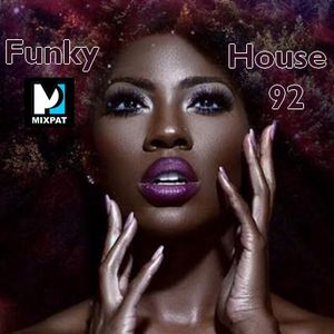 Funky House 92