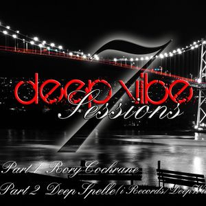 Deep Vibe Sessions Episode 7 with Deep Spelle (i Records/DeepWit)