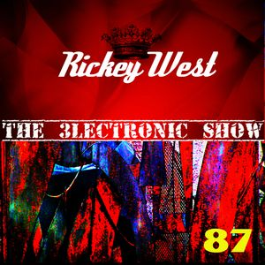 Rickey West 3lectronic Show 87