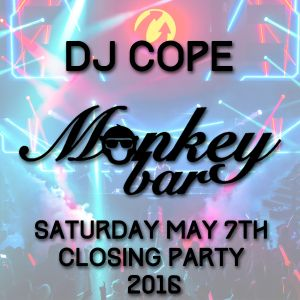 DJ Cope Monkey Bar Amherst May 7th Closing Party
