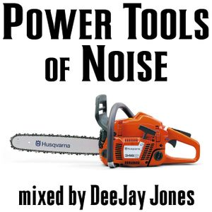 Power Tools of Noise