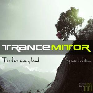 "TrancMitor ""The Far Away Land """