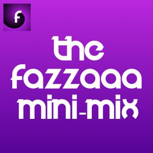 Fazzaaa Mini-Mix Ep.123