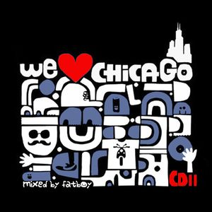 WE LOVE CHICAGO (CD 2) - compiled & mixed by Fatboy [Disko Zoo Rec]