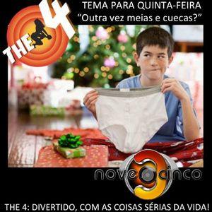 The 4 nove3cinco - Programa Quinta 26 Dezembro 13