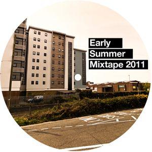 Early Summer Mixtape 2011