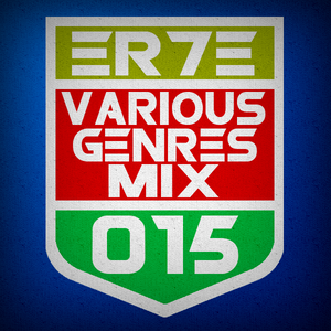 ER7E - Various Genres Mix #015