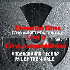 Underground Techno rules the World mixed by zwaehnn dhee Live @ CityLoungeMülheim (01-Nov-2012)