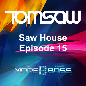 Saw House Episode 15